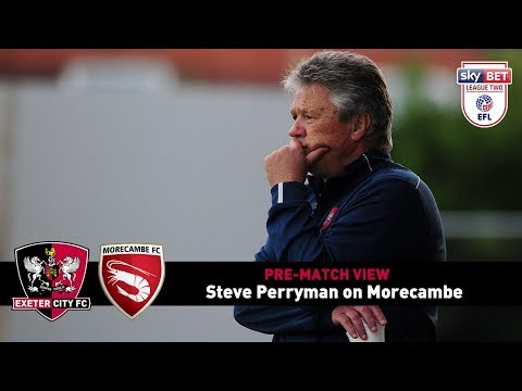PRE-MATCH VIEW: Steve Perryman on Morecambe | Exeter City Football Club