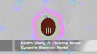 Gareth Emery ft. Christina Novelli - Dynamite (Mannton Remix)