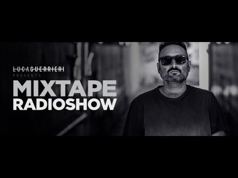 Mixtape Radio Show 145 (with Luca Guerrieri) 06.07.2018