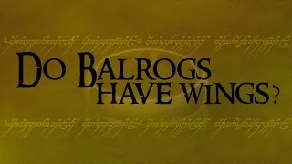 Do Balrogs have wings? The Reformed Tolkieniam