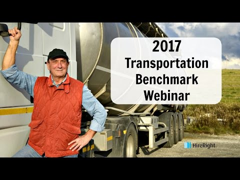 2017 Transportation Spotlight Webinar – Key Findings from the Employment Screening Benchmark Survey