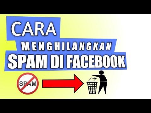 Cara Menghilangkan Spam di Facebook