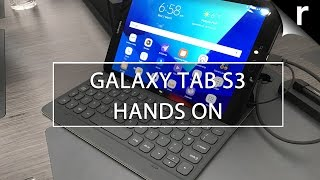 Samsung Galaxy Tab S3 Hands-on Review: iPad Pro beater?