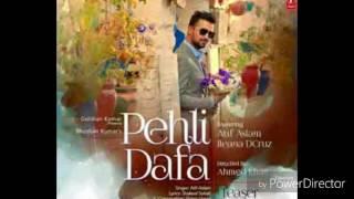 Pehli Dafa Atif Aslam New Song 2017