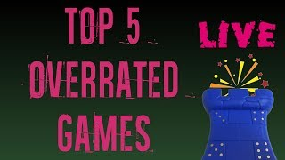 Top 5 Overrated Games