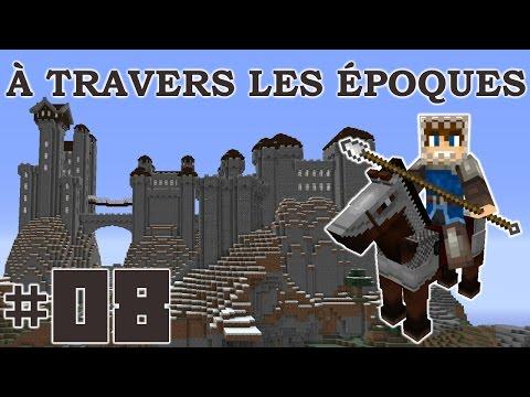 À travers les Époques : Moyen Âge - Ep8 : LE PONT-LEVIS !