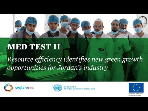 Resource efficient industries in Jordan _ MED TEST II