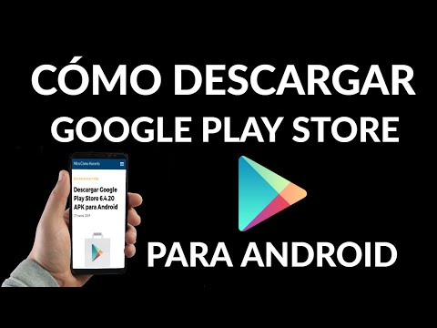 Descargar Google Play Store APK para Android
