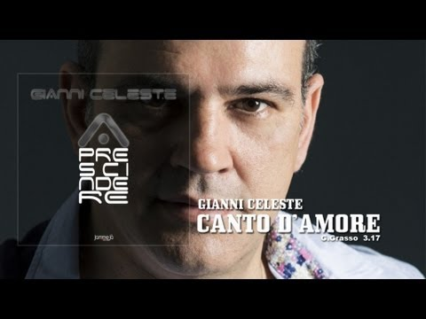 Gianni Celeste - Canto D'Amore