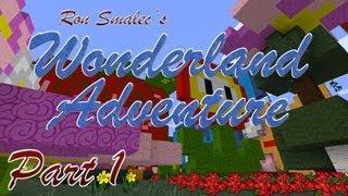 MINECRAFT! Wonderland, Part 1: A Strange New World...