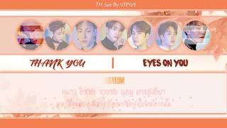 [THAISUB] GOT7 (갓세븐) - THANK YOU (고마워)