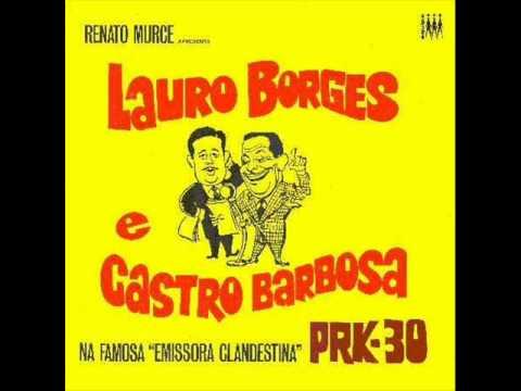Lauro Borges & Castro Barbosa - PRK-30