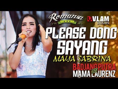 PLEASE DONG SAYANG - MAYA SABRINA - ROMANSA JINGGOTAN 2017 BADJANG PUTRA AND MAMA LAORENT