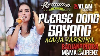 Please Dong Sayang MAYA SABRINA - ROMANSA JINGGOTAN 2017 BADJANG PUTRA AND MAMA LAORENT.mp3
