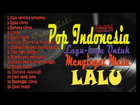 Pop Kenangan Indonesia Mengingat Masa Lalu - Top Hits Pop Indonesia