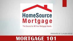 Home Buying - Mortgage 101