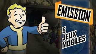 5 jeux mobile  qui valent le coups !