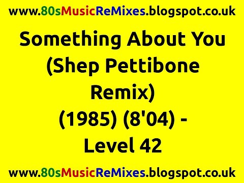 Something About You (Shep Pettibone Remix) - Level 42 | 80s Club Mixes | 80s Club Music | 80s Dance