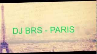DJ BRS - PARIS (Original Mix)