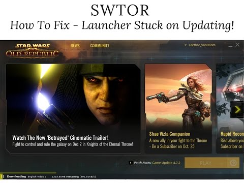 SWTOR Launcher Stuck On Update   How To Fix!