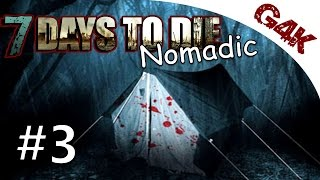 7 Days To Die Nomadic Let