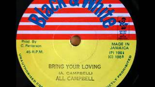 AL CAMPBELL + CARLTON PATTERSON - Bring your loving + version (1981 Black & white)