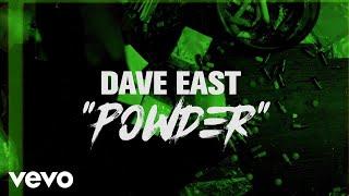 Dave East   Powder (lyric Video)