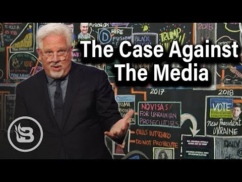 Glenn Beck Lays Out the Case Against The Media