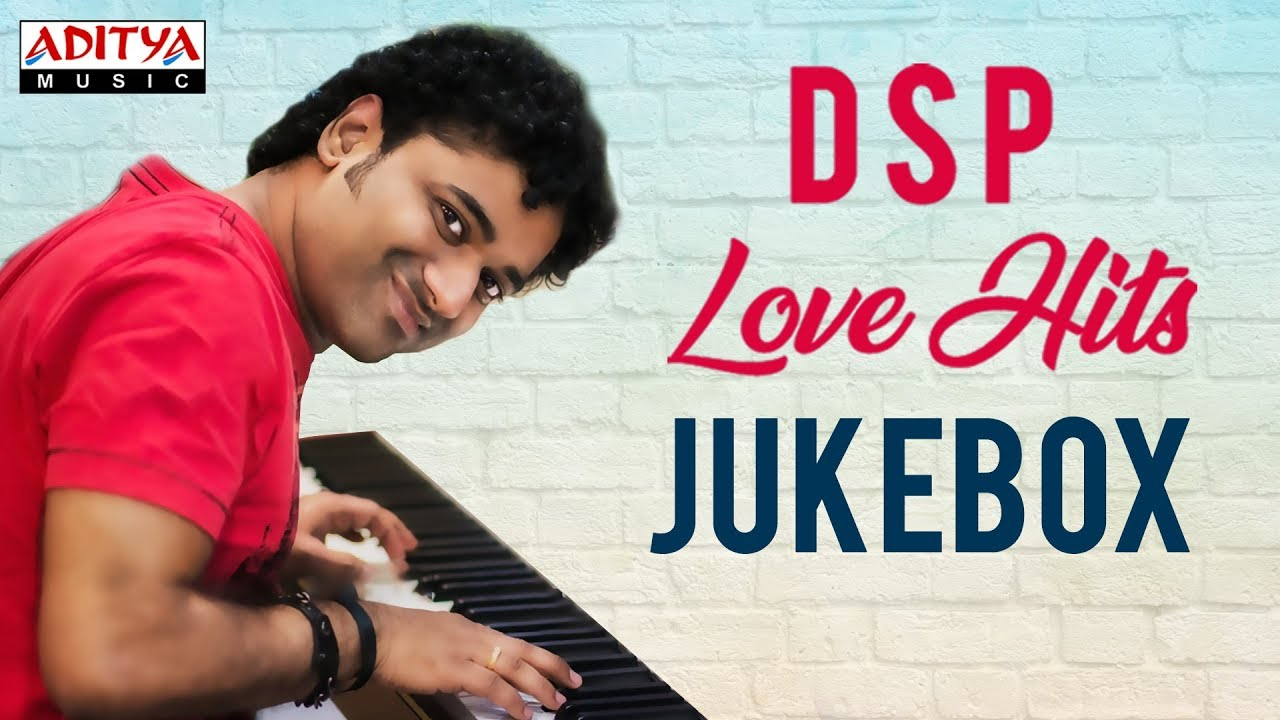 DSP Love Hits || Devi Sri Prasad Birthday Special || Devi Sri Prasad Songs Jukebox ♫♫
