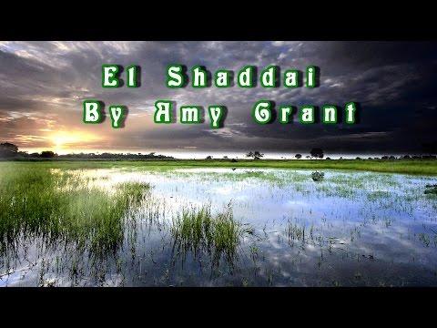 El Shaddai By Amy Grant