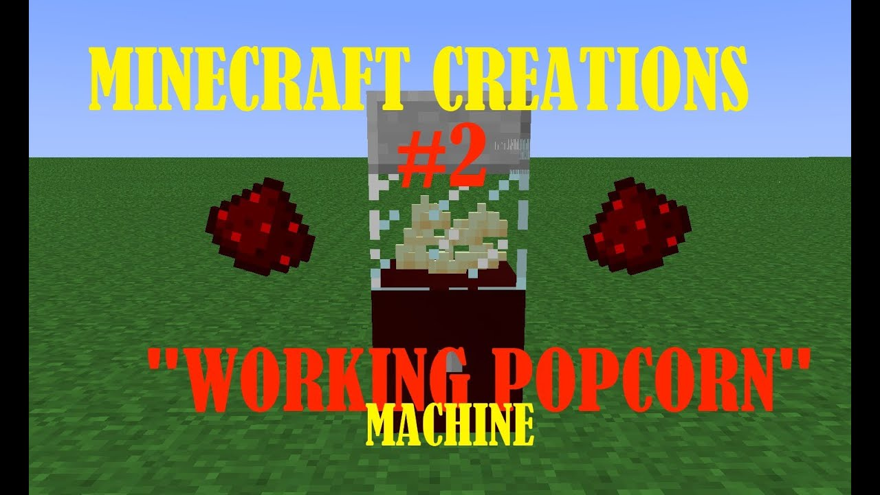 minecraft popcorn machine