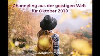 Botschaft Aus Der Geistigen Welt Für Oktober 2019 Von Erzengel Michael UndMetatron