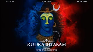 Rudrashtakam - Rushi Vakil | Ishani Dave | Parth Oza || Shiva | Religious Music
