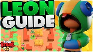 How to Play Leon - Advanced Leon Guide - Brawl Stars