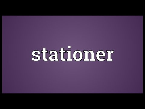 Stationer Meaning