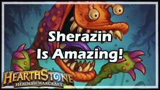 [Hearthstone] Sherazin Is Amazing!