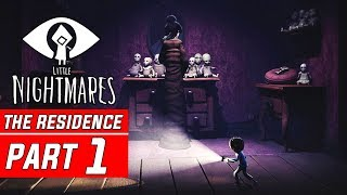 Little Nightmares DLC The RESIDENCE Gameplay Walkthrough Part 1 Secrets of the Maw Final Chapter