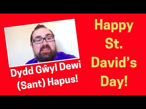 How to say 'Happy Saint David's Day!' in Welsh