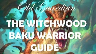 How to play Baku Control Warrior (Hearthstone Witchwood deck guide)