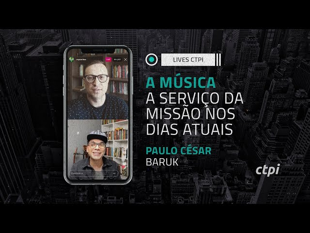 A Música a Serviço da Missão nos dias Atuais   Paulo César Baruk