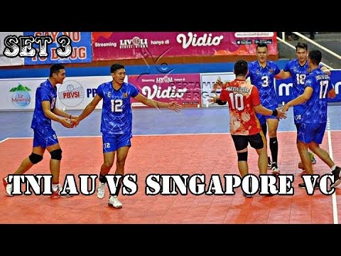 TNI AU vs SINGAPORE VC SET 3 - LIVOLI DIV UTAMA 2019