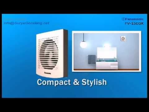 Exhaust Fan Panasonic Bathroom Type FV-10EGK dan FV-15EGK - YouTube