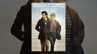 bright days ahead youtube movies drama 2014 from 2 99 1 34 27