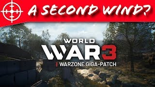 World War 3 Update - .6 GigaPatch - One Game's Second Wind