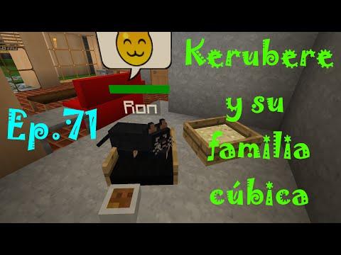 """Minecraft- Kerubere y su familia cúbica II Ep.71 """"Todo por Ron"""""""