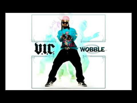 V.I.C. - Wobble (Short Edit, Clean)