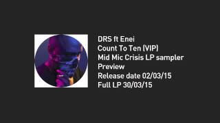 DRS ft Enei - Count To Ten VIP (PREVIEW)