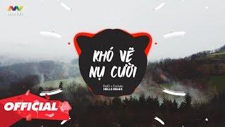 KHÓ VẼ NỤ CƯỜI - ĐạtG x DuUyên (Hells Remix) Nhạc gây nghiện 2019