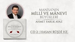 Ahmet Faruk AYAZ | 02 - Nihavend İlâhi - Nâr-ı aşkın yaktı bağrım | Hasan Rüşdî Hz.