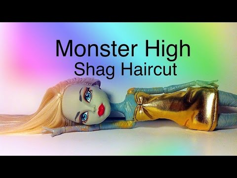 Monster high shag haircut youtube winobraniefo Image collections